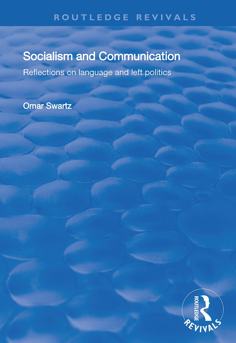 Socialism and Communication: Reflections on Language and Left Politics book cover