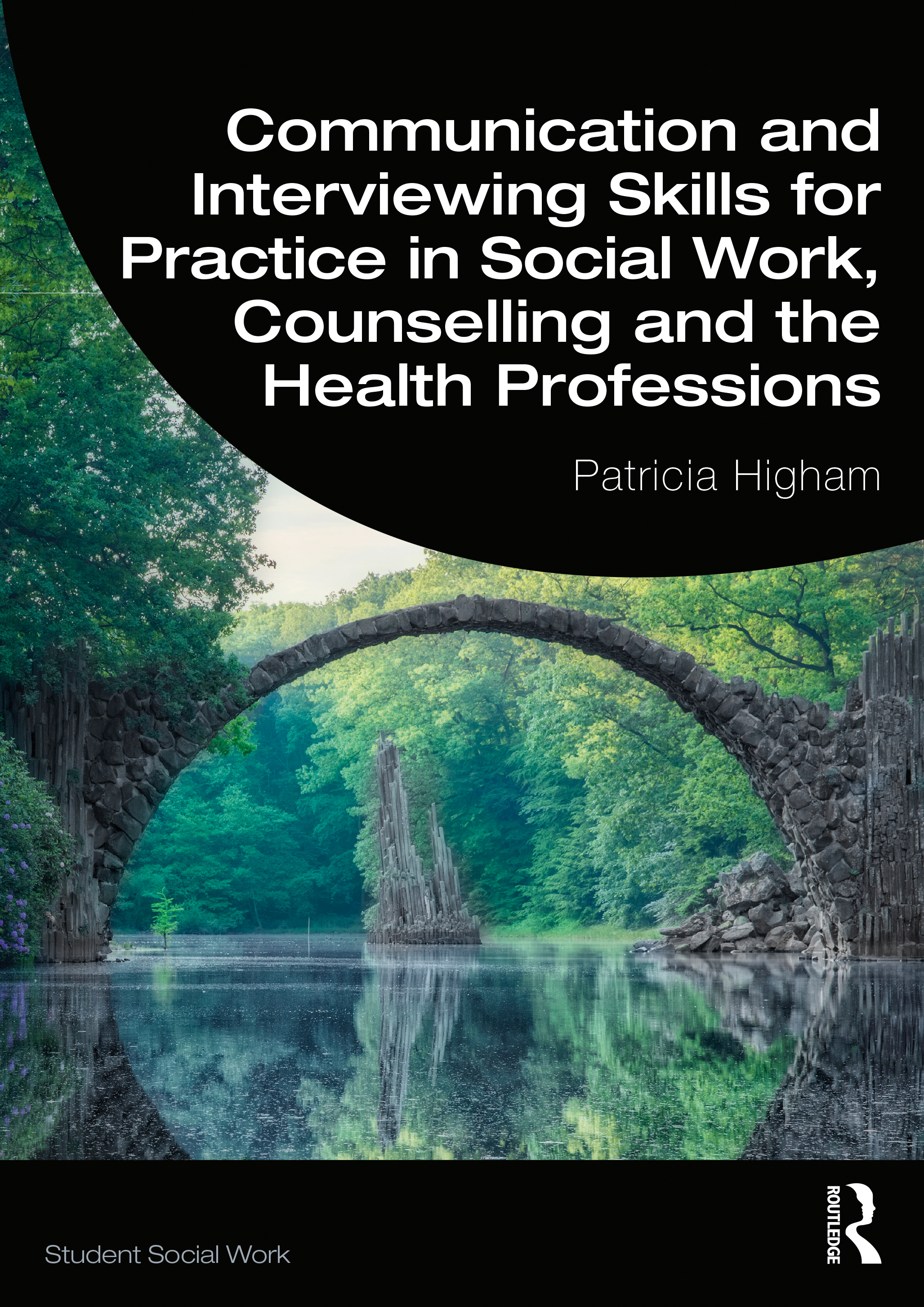 Communication and Interviewing Skills for Practice in Social Work, Counselling and the Health Professions book cover