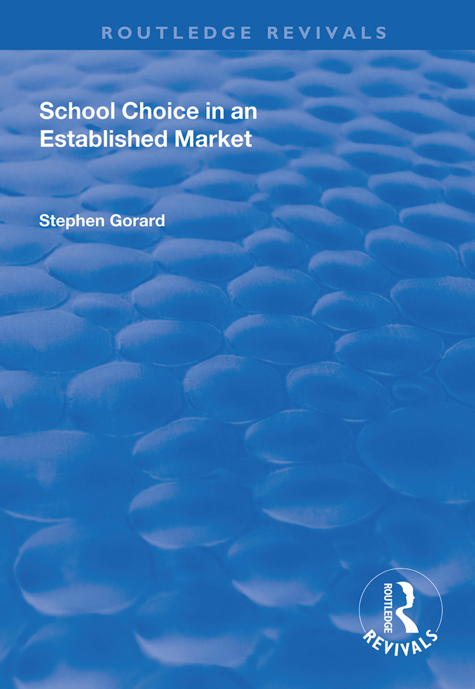 School Choice in an Established Market: 1st Edition (Paperback) book cover