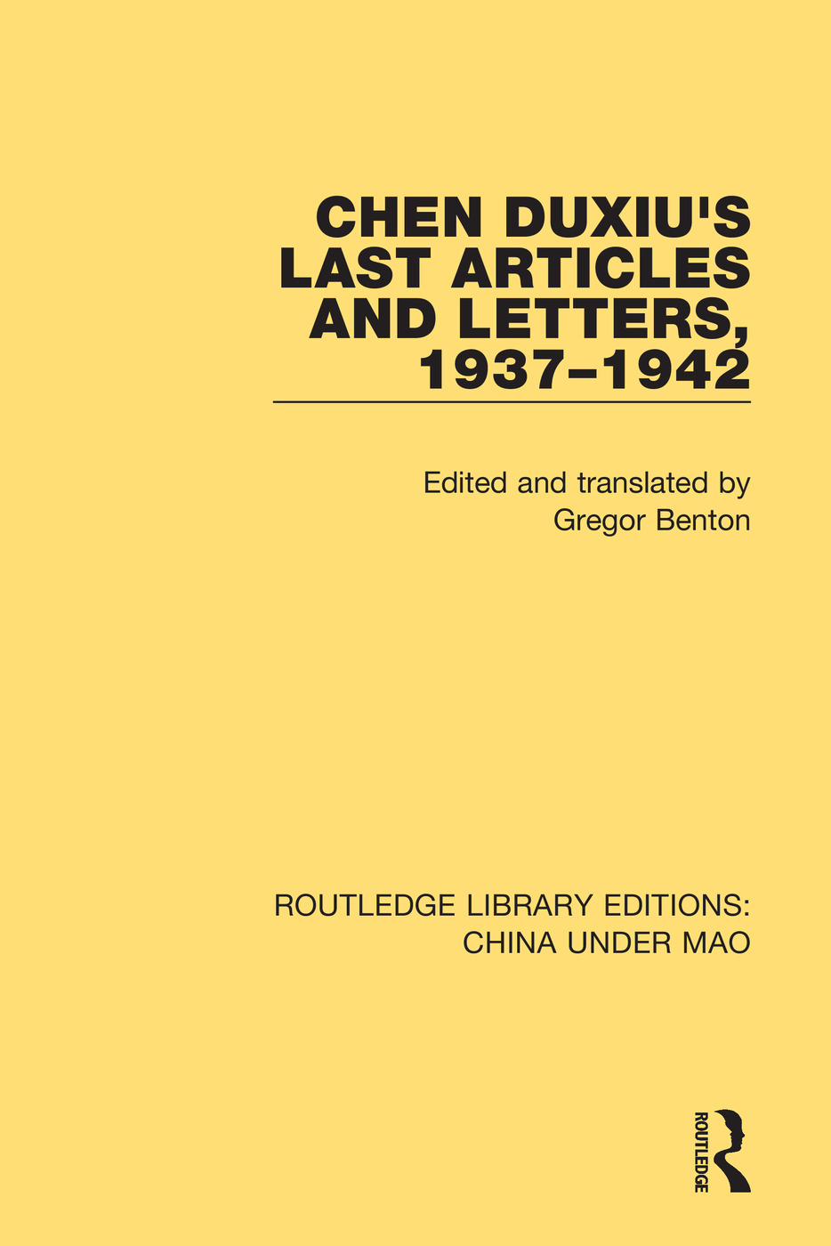 Chen Duxiu's Last Articles and Letters, 1937-1942 book cover