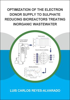 Optimization of the Electron Donor Supply to Sulphate Reducing Bioreactors Treating Inorganic Wastewater book cover