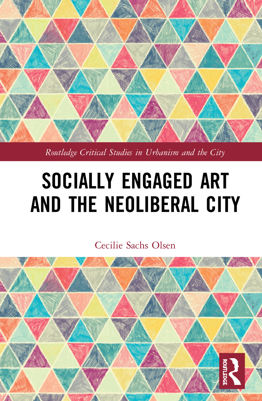 Socially Engaged Art and the Neoliberal City book cover
