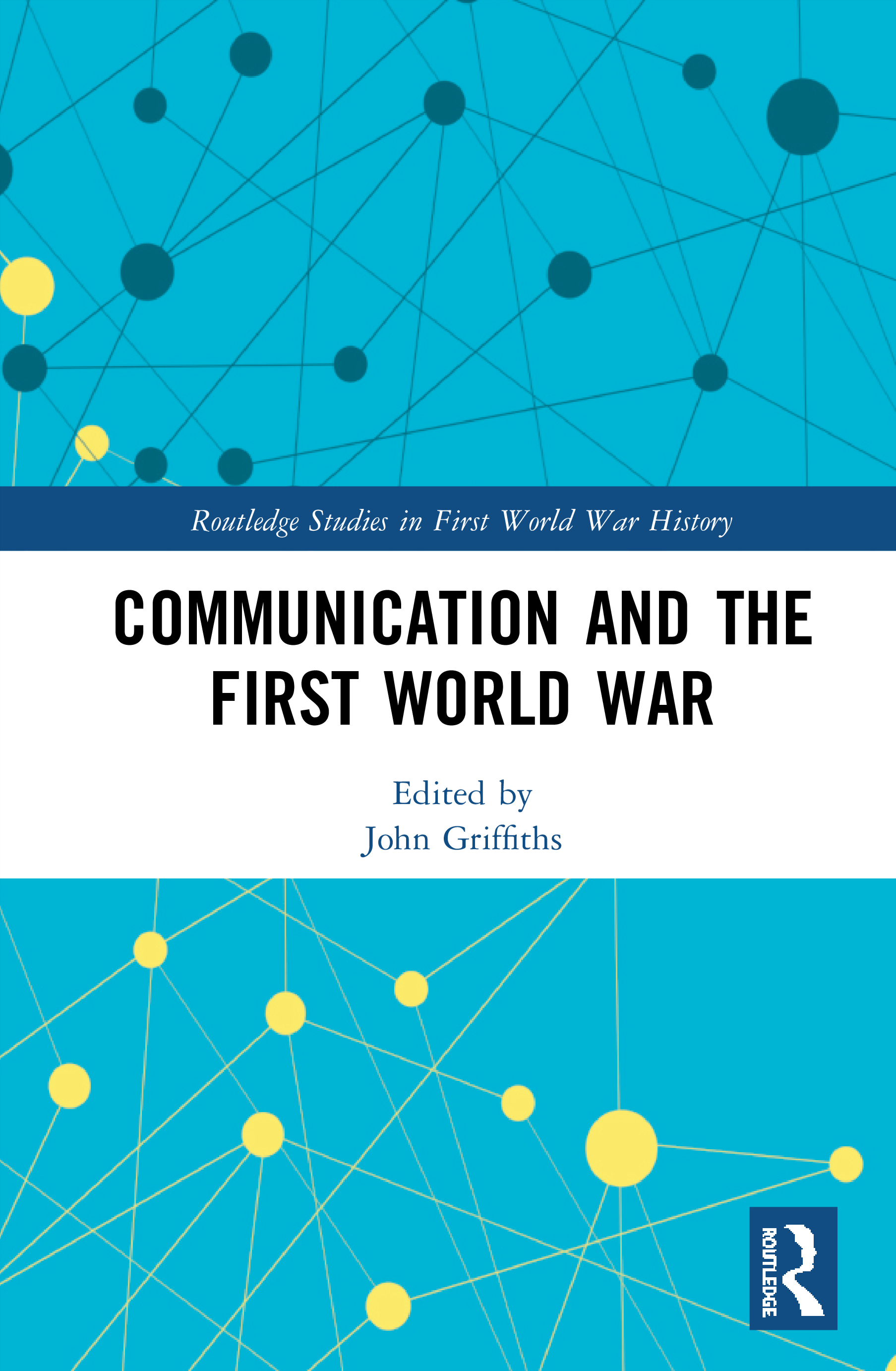 Communication and the Great War book cover