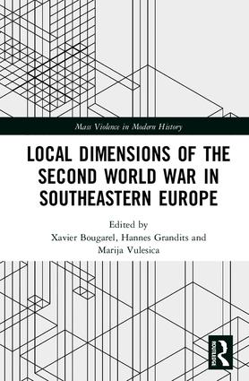 Local Dimensions of the Second World War in Southeastern Europe book cover