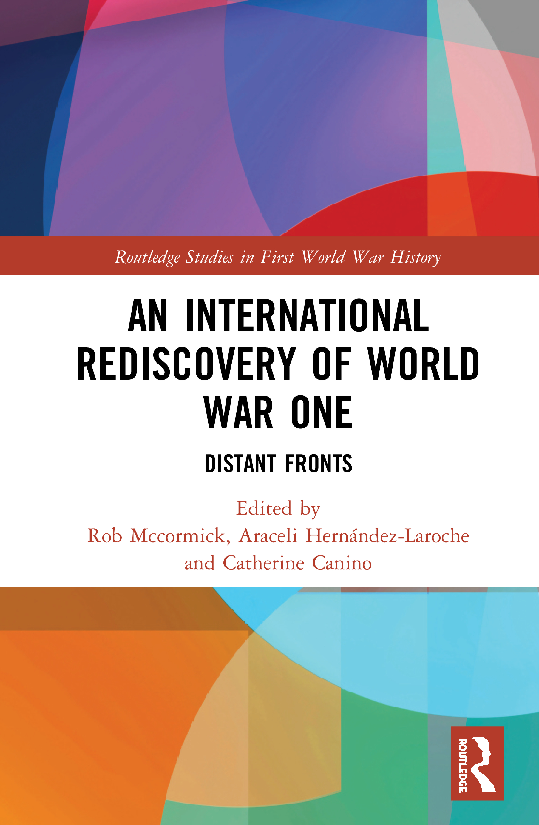 An International Rediscovery of World War One: Distant Fronts book cover
