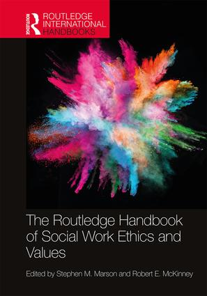 The Routledge Handbook of Social Work Ethics and Values book cover