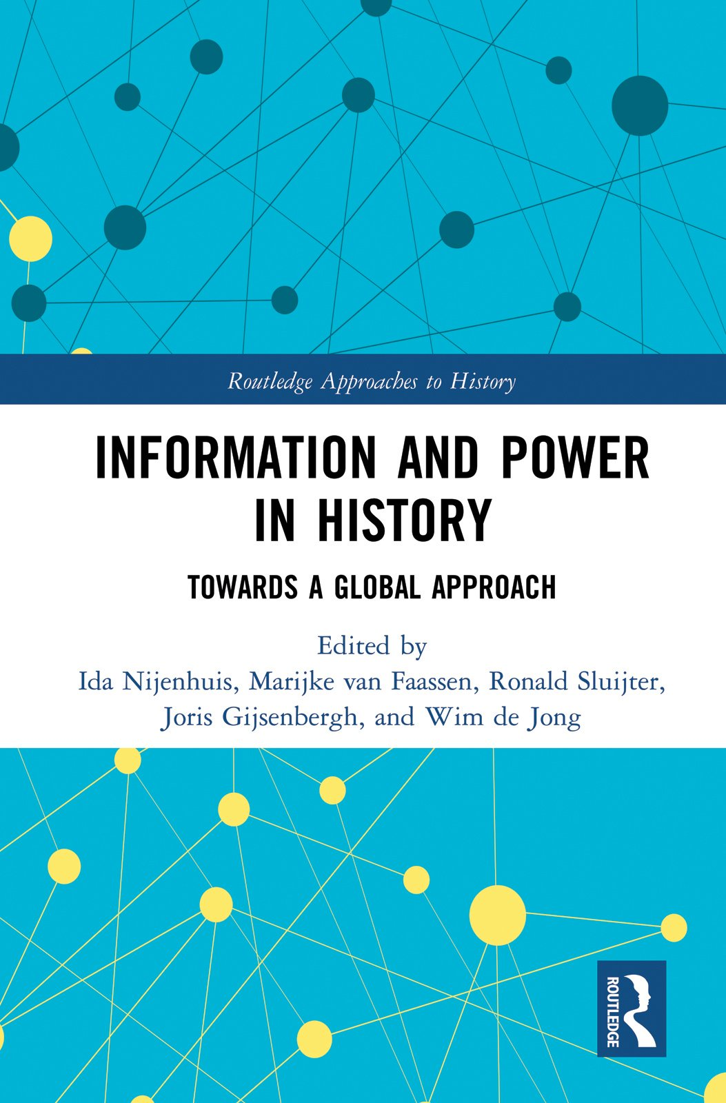 Information and Power in History: Towards a Global Approach, 1st Edition (Hardback) book cover