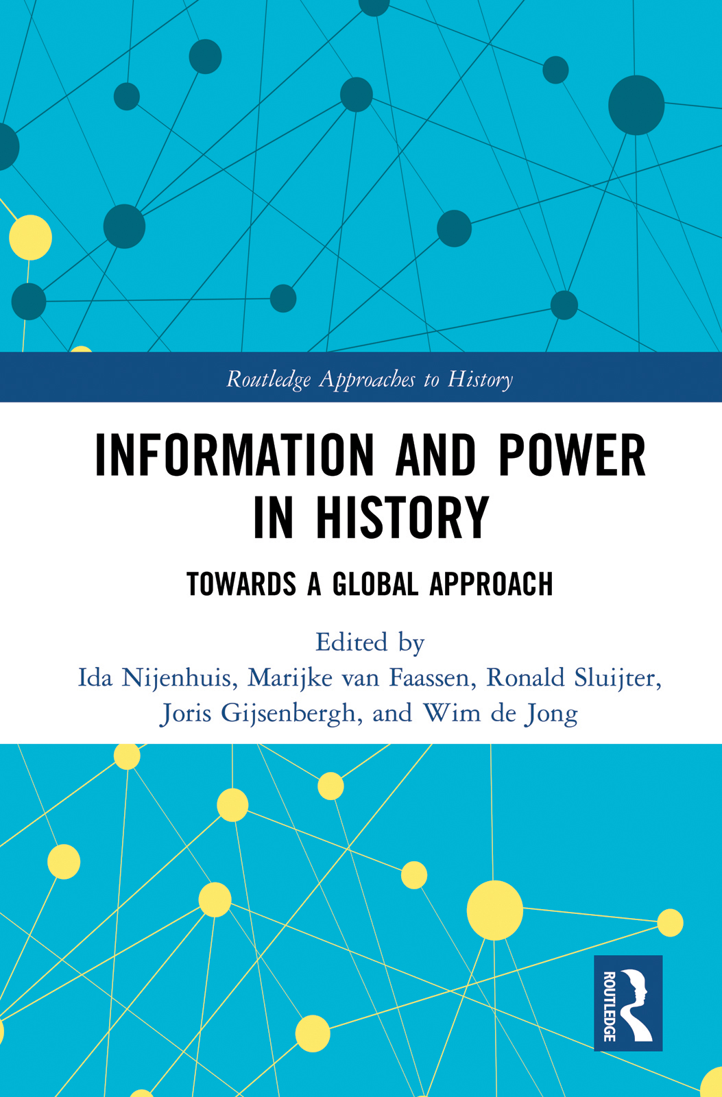 Information and Power in History: Towards a Global Approach book cover