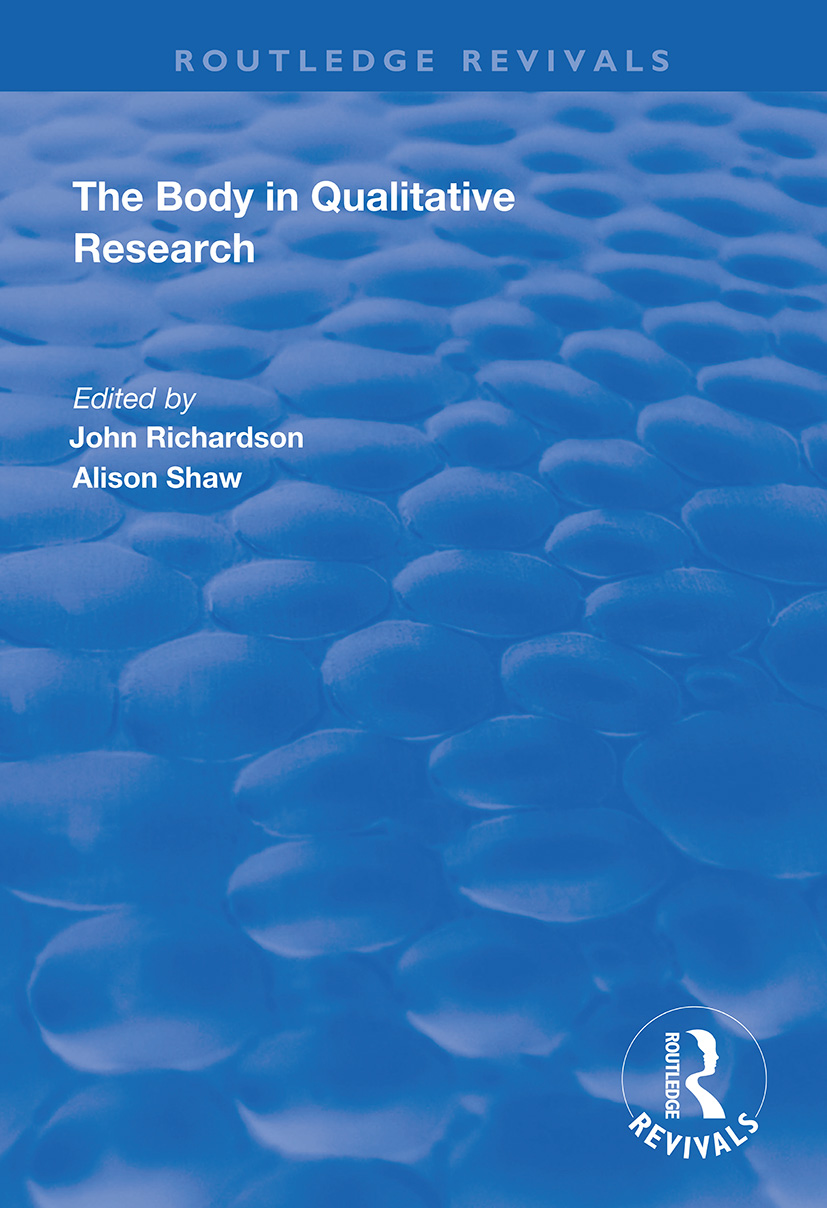 The Body in Qualitative Research: 1st Edition (Paperback) book cover