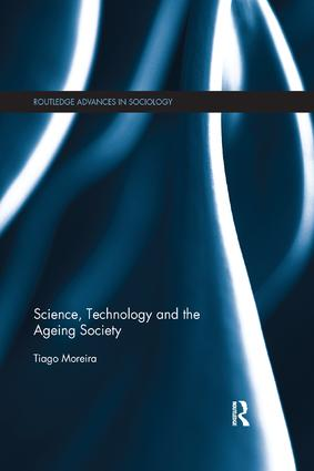 Science, Technology and the Ageing Society book cover