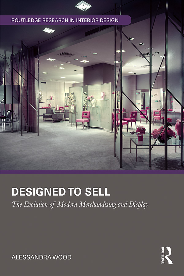 Designed to Sell: The Evolution of Modern Merchandising and Display book cover