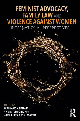 Feminist Advocacy, Family Law and Violence against Women: International Perspectives book cover