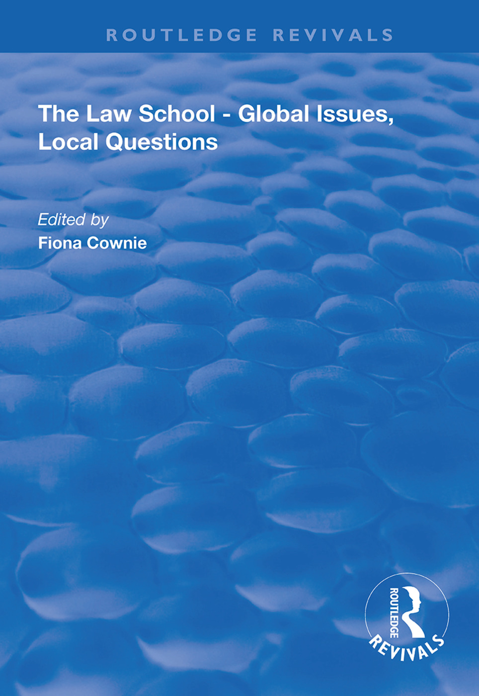 The Law School - Global Issues, Local Questions book cover