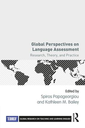 Global Perspectives on Language Assessment: Research, Theory, and Practice, 1st Edition (Paperback) book cover