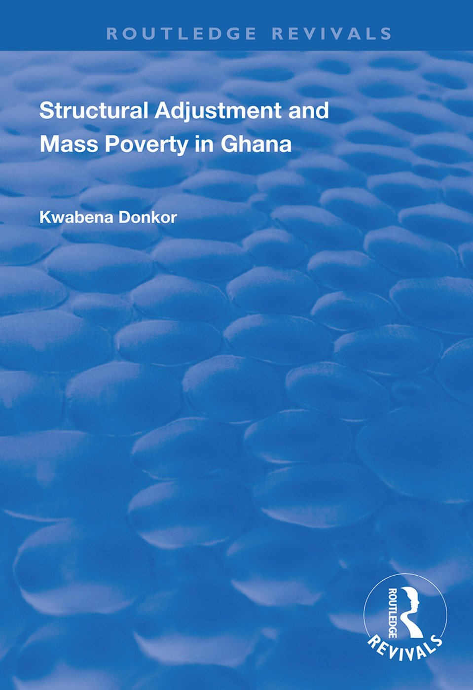 Structural Adjustment and Mass Poverty in Ghana book cover