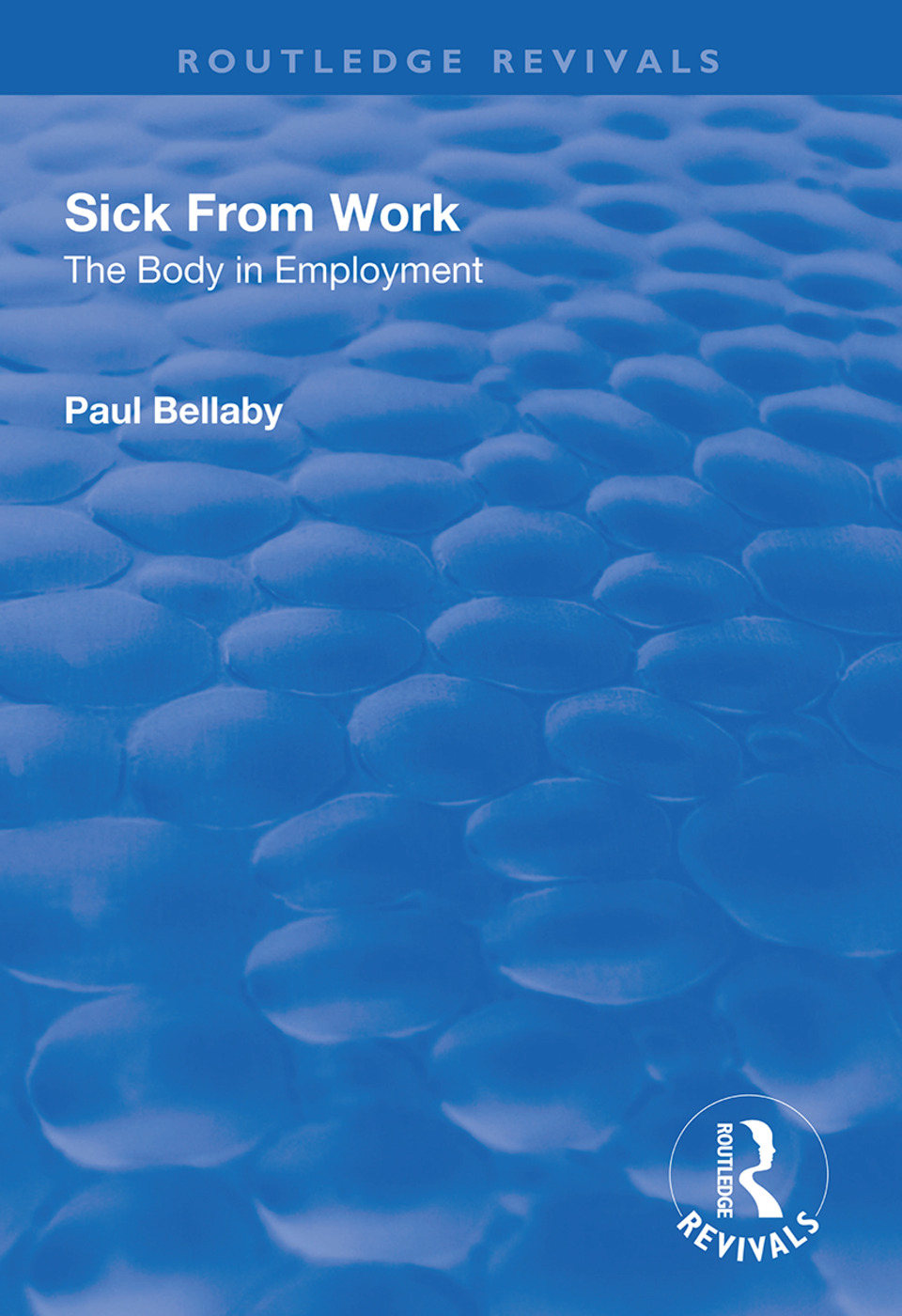 Sick From Work: The Body in Employment book cover