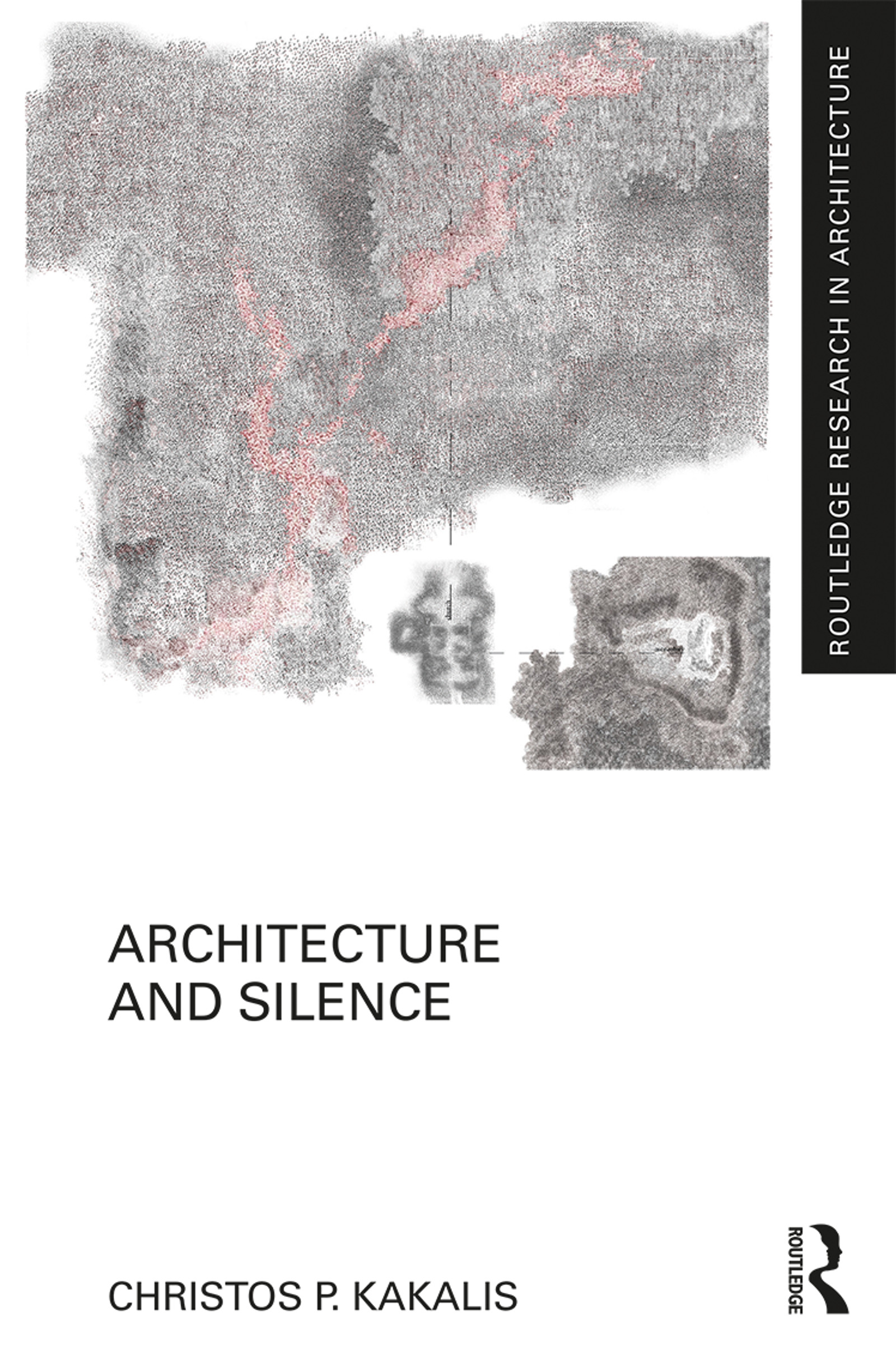 Architecture and Silence: 1st Edition (Hardback) book cover
