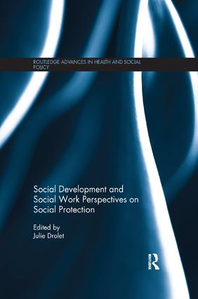 Social Development and Social Work Perspectives on Social Protection: 1st Edition (Paperback) book cover