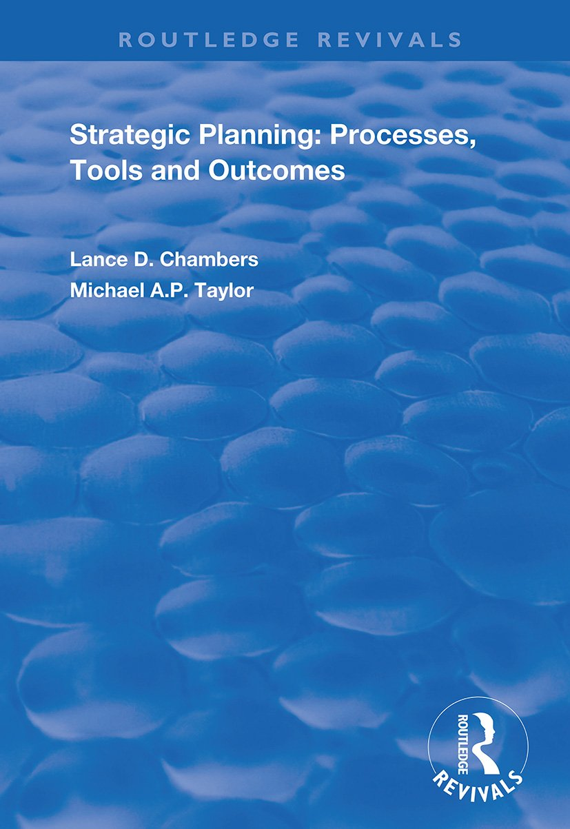 Strategic Planning: Processes, Tools and Outcomes book cover
