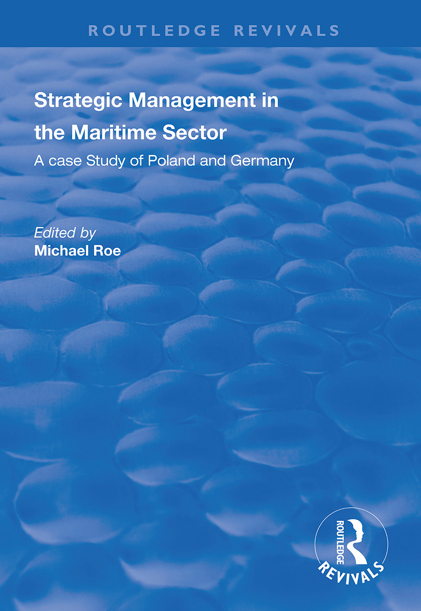 Strategic Management in the Maritime Sector: A Case Study of Poland and Germany book cover