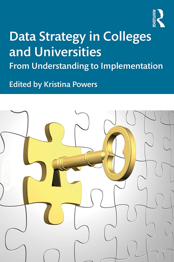 Data Strategy in Colleges and Universities: From Understanding to Implementation book cover