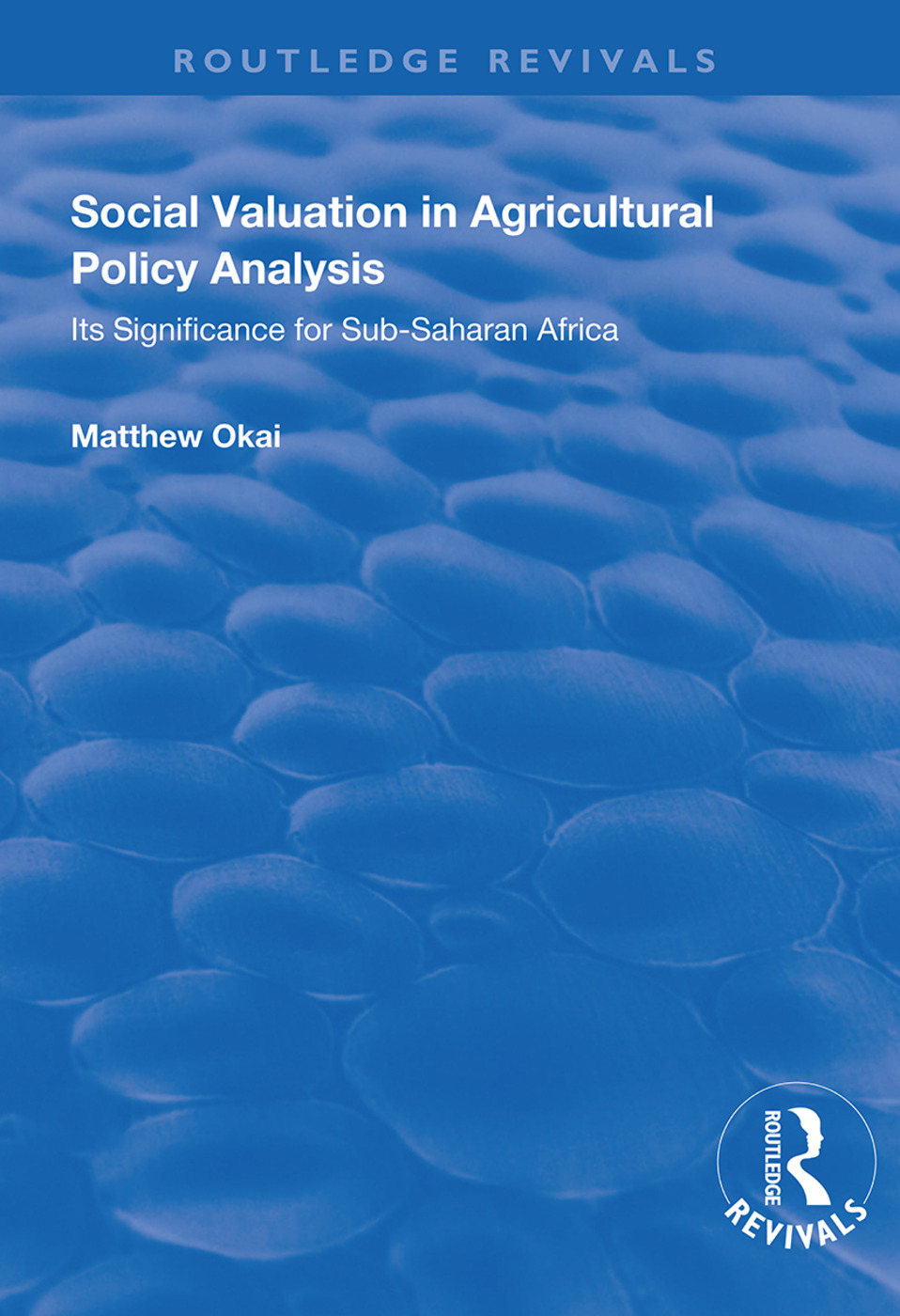 Social Valuation in Agricultural Policy Analysis: Its Significance for Sub-Saharan Africa book cover