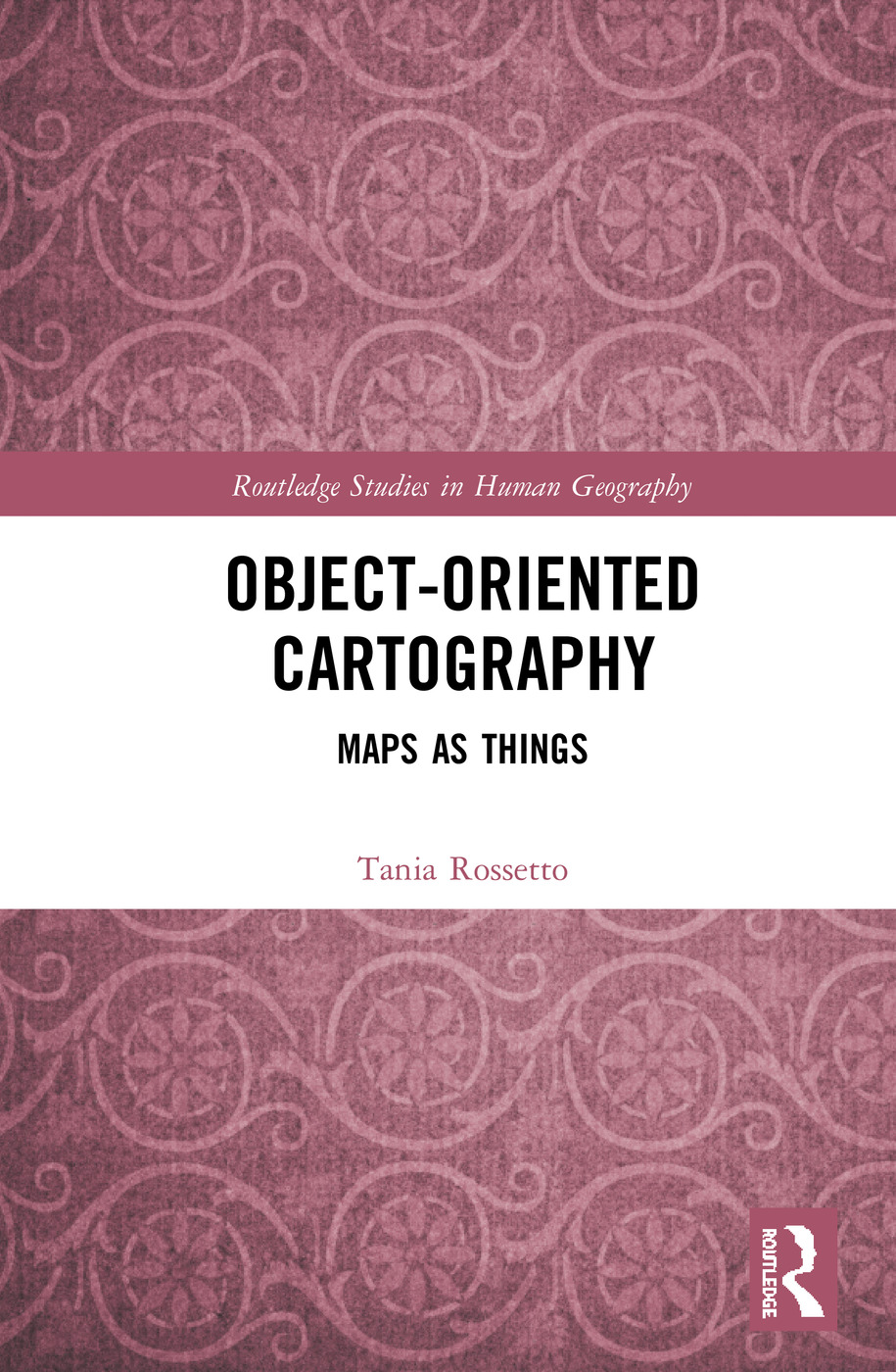 Object-Oriented Cartography: Maps as Things book cover