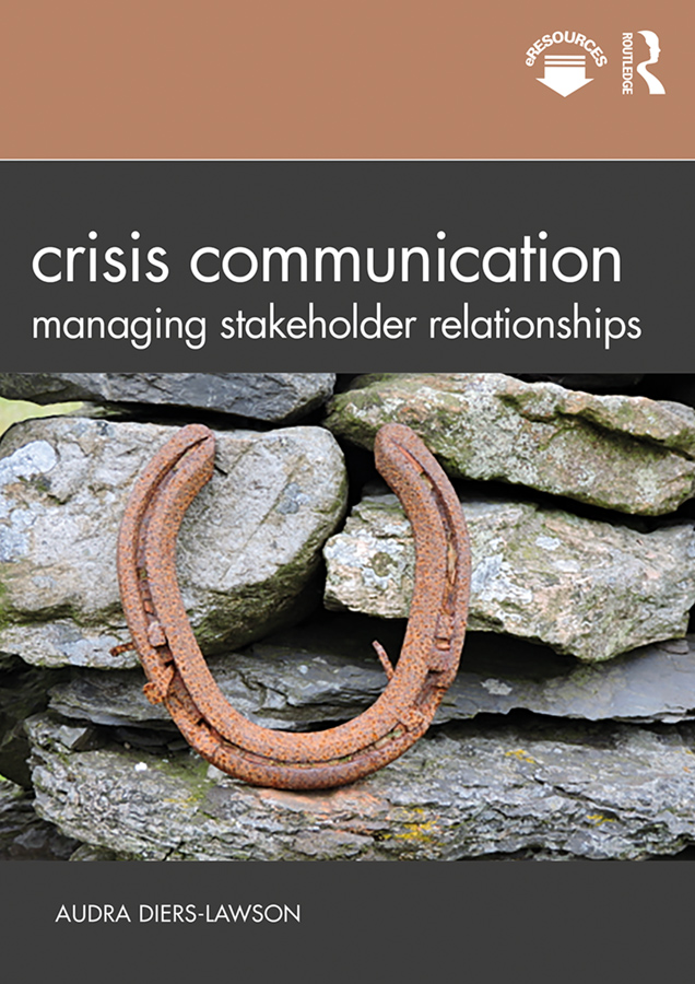 Crisis Communication: Managing Stakeholder Relationships book cover
