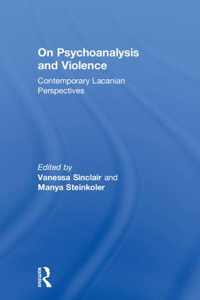 On Psychoanalysis and Violence