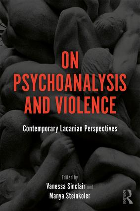 On Psychoanalysis and Violence