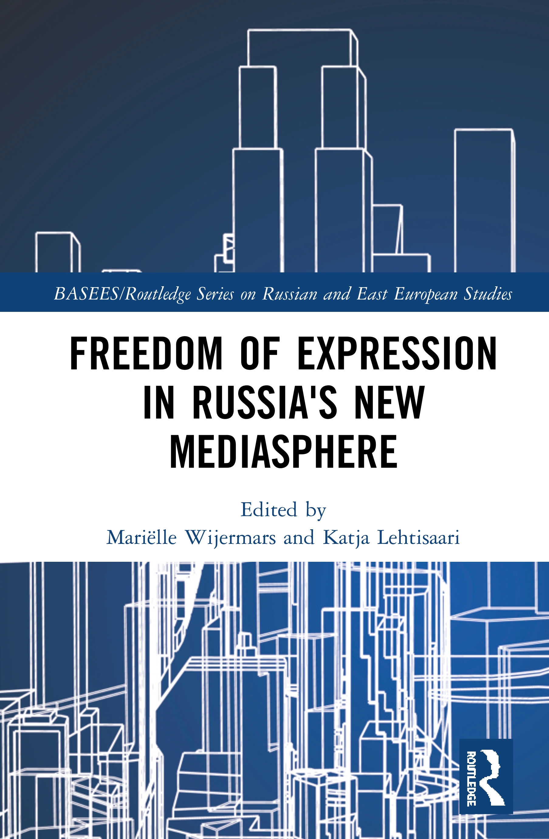 Freedom of Expression in Russia's New Mediasphere: 1st Edition (Hardback) book cover