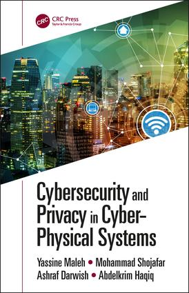 Cybersecurity and Privacy in Cyber Physical Systems: 1st Edition (Hardback) book cover