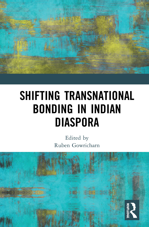 Shifting Transnational Bonding in Indian Diaspora book cover