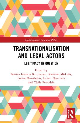 Transnationalisation and Legal Actors: Legitimacy in Question book cover