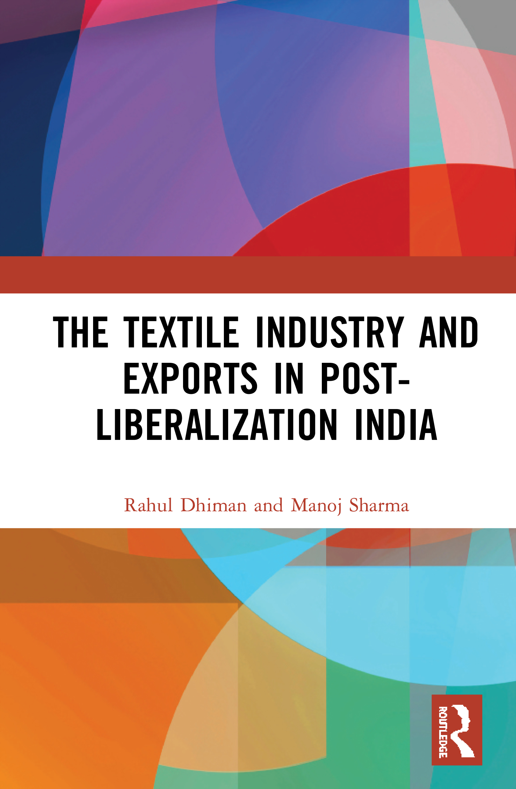 The Textile Industry and Exports in Post-Liberalization India book cover