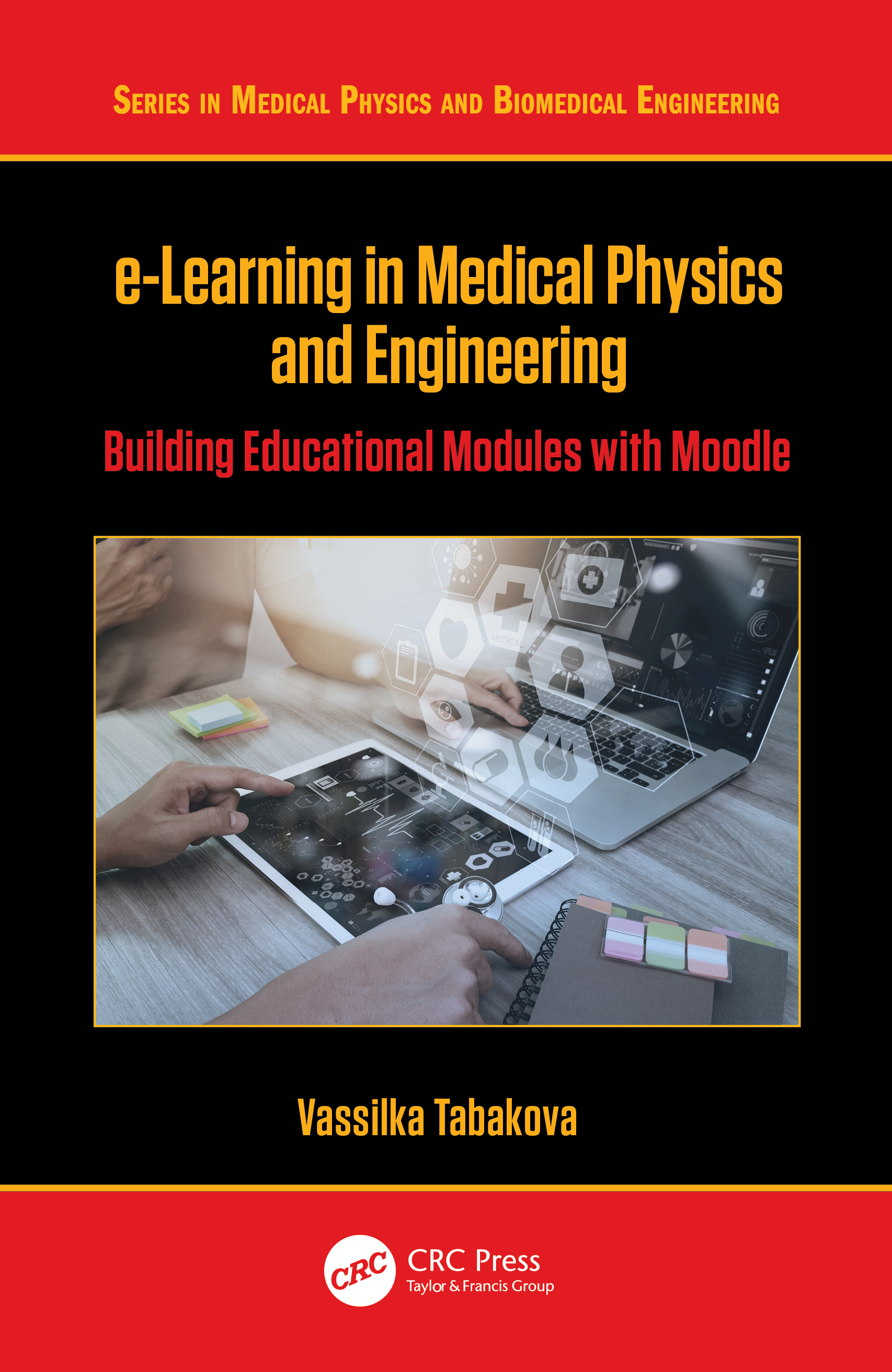 e-Learning in Medical Physics and Engineering: Building Educational Modules with Moodle book cover