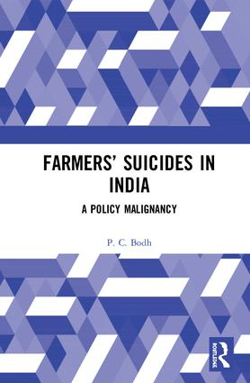 Farmers' Suicides in India: A Policy Malignancy, 1st Edition (Hardback) book cover