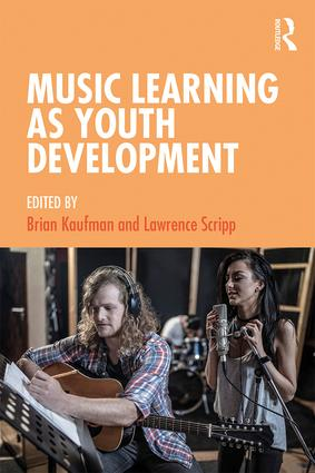 Music Learning as Youth Development: 1st Edition (Paperback) book cover