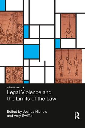 Legal Violence and the Limits of the Law book cover