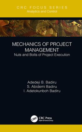 Mechanics of Project Management: Nuts and Bolts of Project Execution, 1st Edition (Hardback) book cover