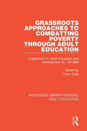Grassroots Approaches to Combatting Poverty Through Adult Education: Supplement to Adult Education and Development No. 34/1990 book cover