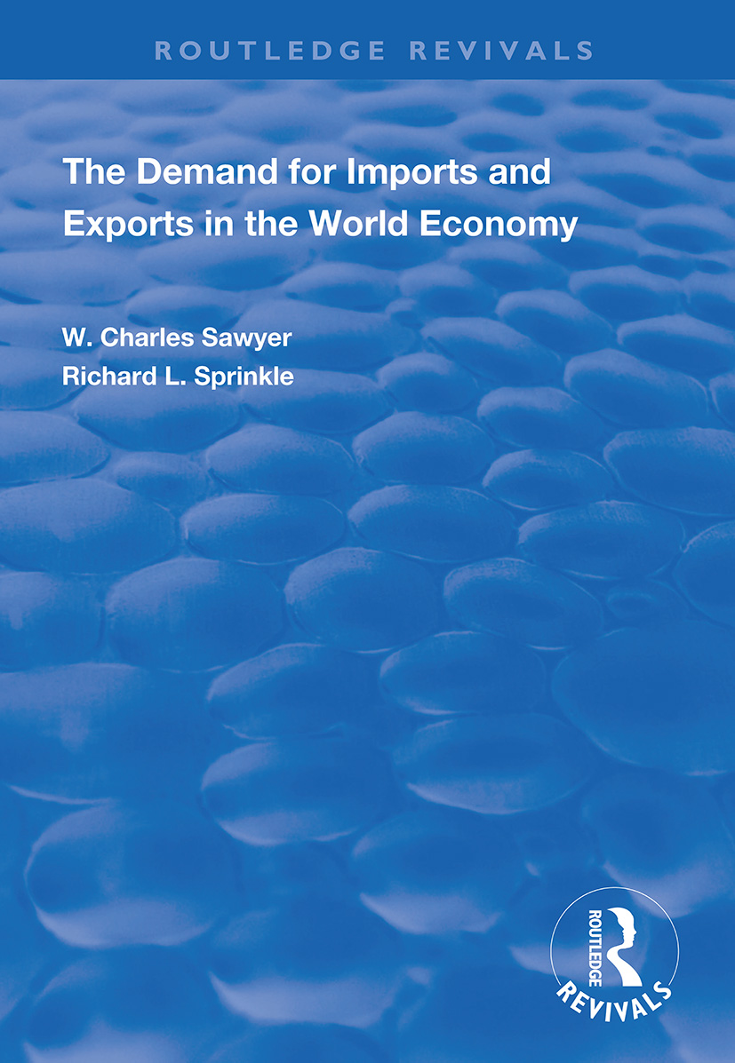 The Demand for Imports and Exports in the World Economy: 1st Edition (Paperback) book cover
