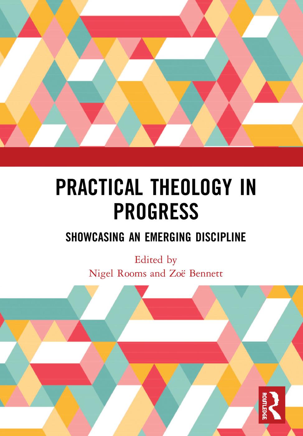Practical Theology in Progress: Showcasing an emerging discipline book cover