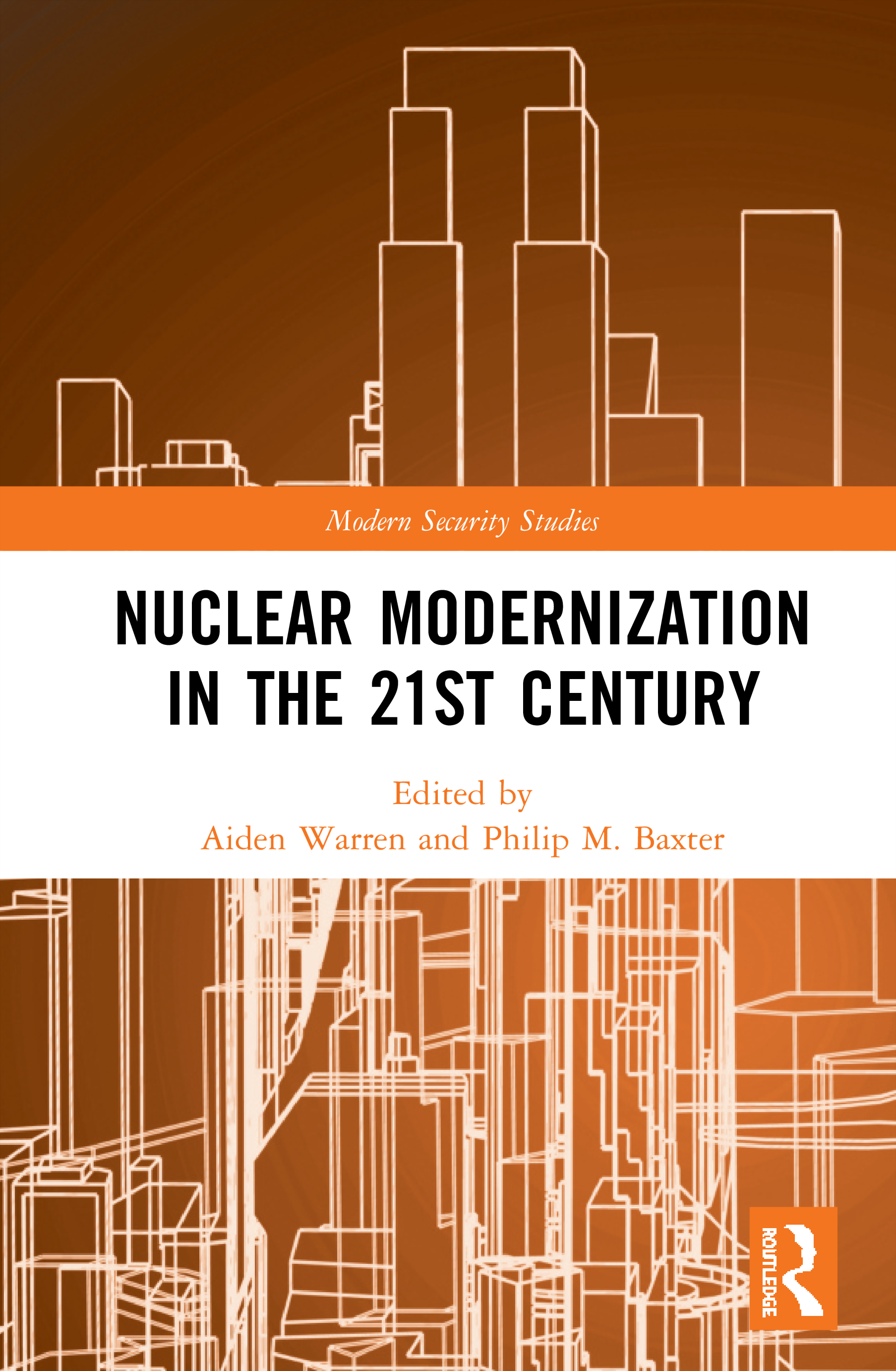 Nuclear Modernization in the 21st Century book cover