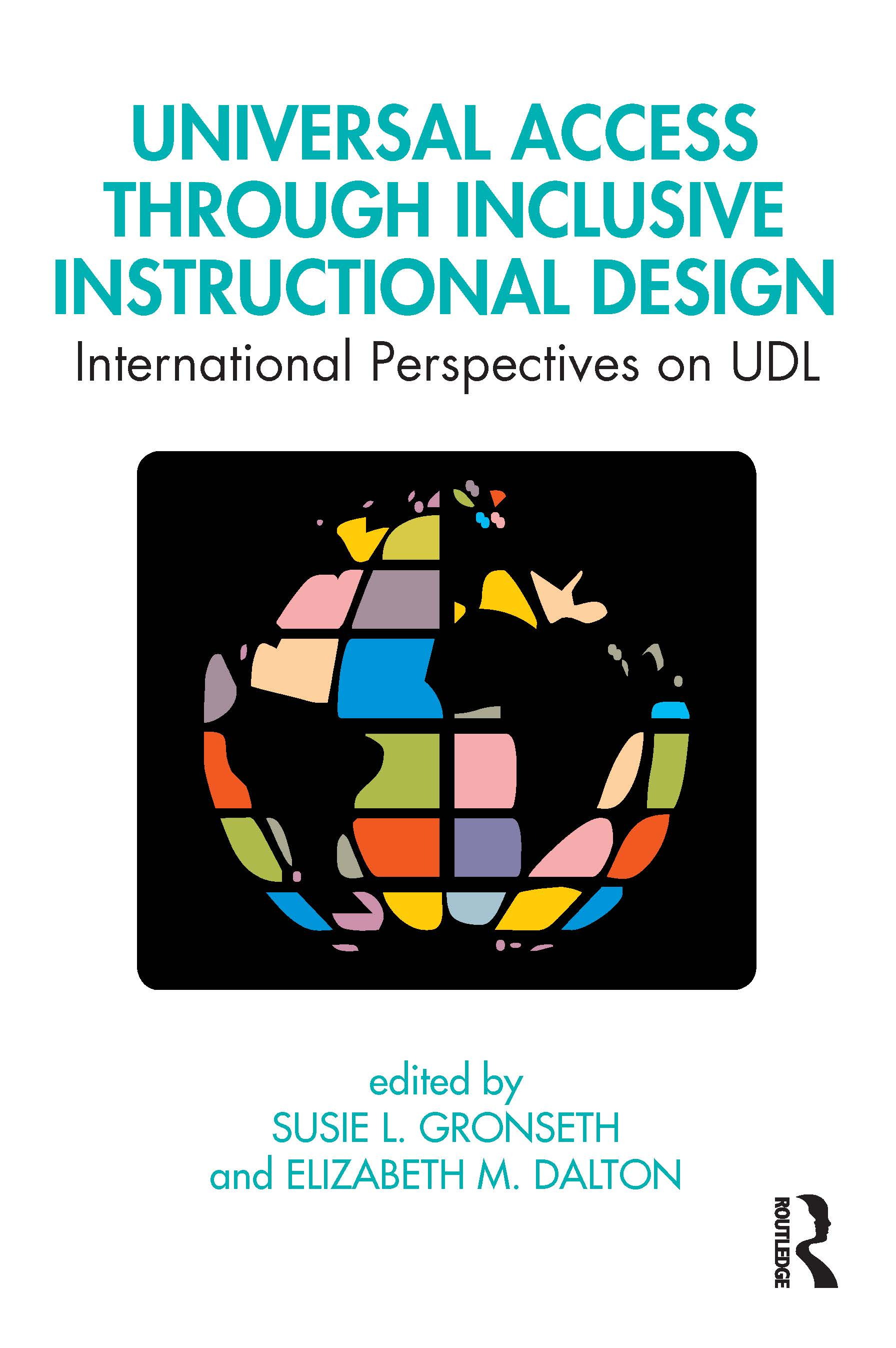 Universal Access Through Inclusive Instructional Design: International Perspectives on UDL book cover