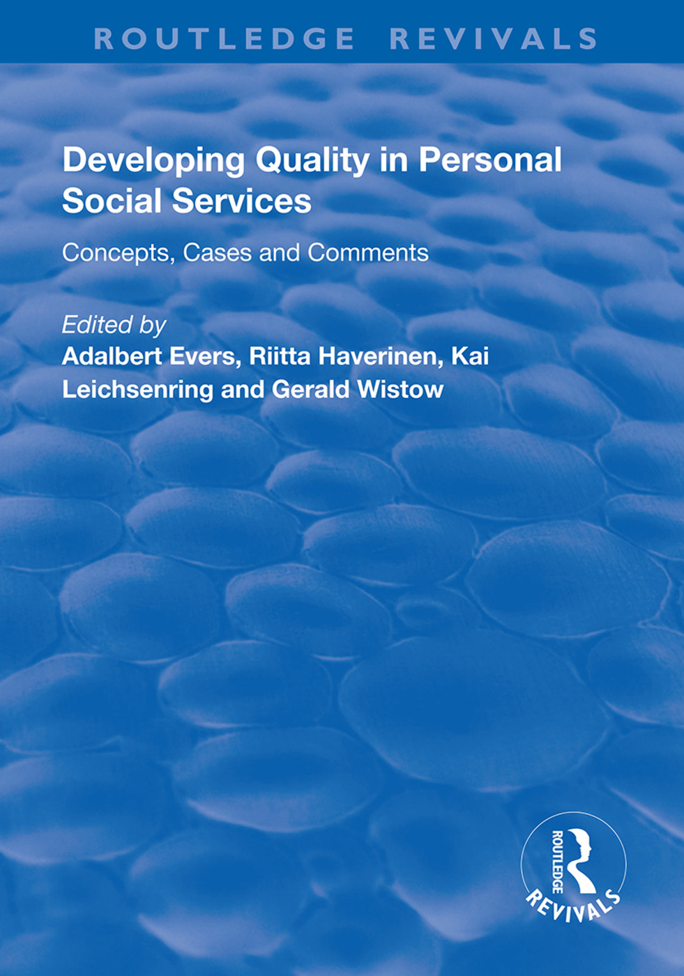 Developing Quality in Personal Social Services: Concepts, Cases and Comments book cover