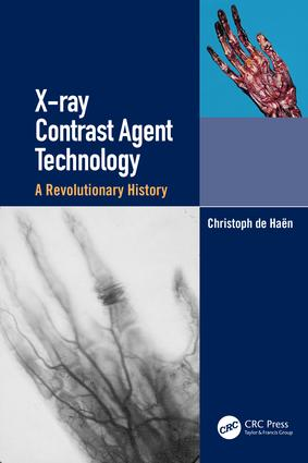 X-ray Contrast Agent Technology: A Revolutionary History book cover