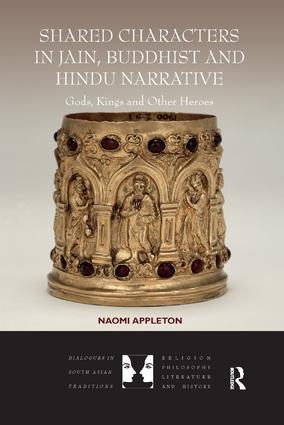 Shared Characters in Jain, Buddhist and Hindu Narrative: Gods, Kings and Other Heroes book cover