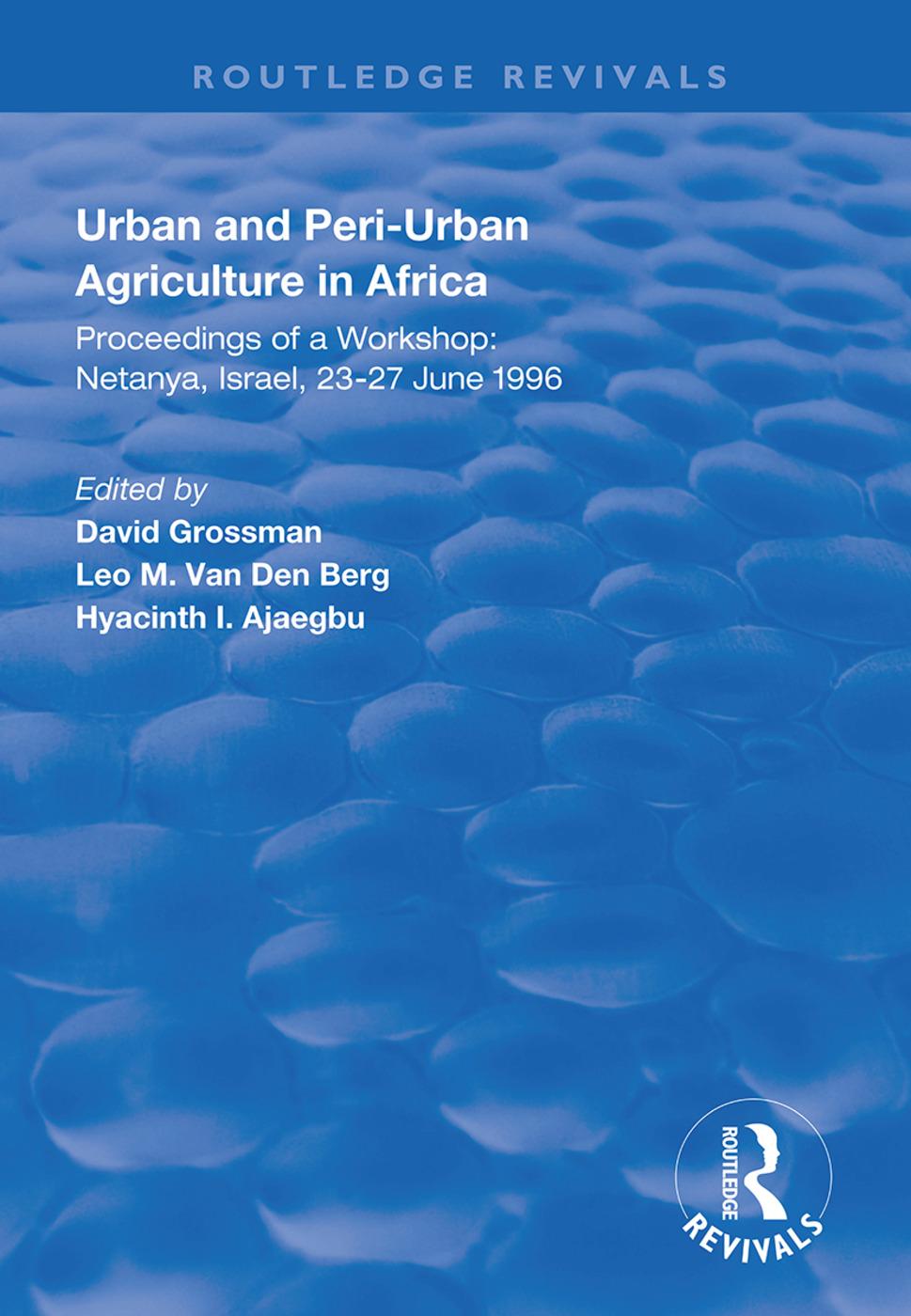 Urban and Peri-urban Agriculture in Africa: Proceedings of a Workshop, Netanya, Israel, 23-27 June 1996 book cover
