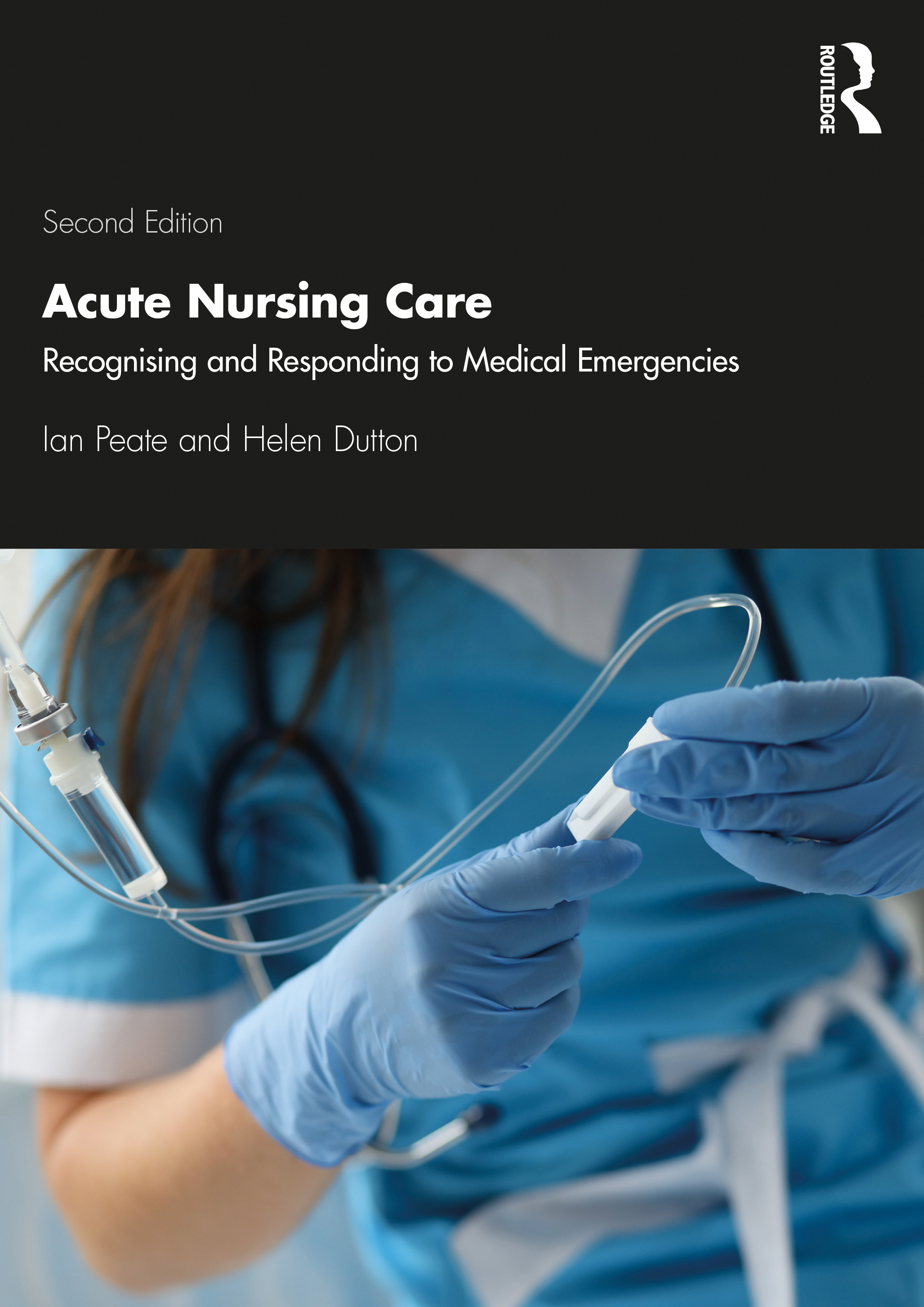 Acute Nursing Care: Recognising and Responding to Medical Emergencies book cover